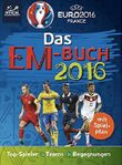 UEFA EURO 2016™ - EM 2016: Das offizielle Buch zum Turnier