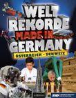 Weltrekorde Made in Germany, Österreich, Schweiz