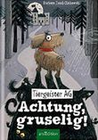 Tiergeister AG - Achtung, gruselig!