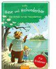 Hase und Holunderbär - Der Schatz auf der Holunderinsel