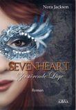 Sevenheart - Zerstörende Lüge