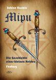Mipu: Die Geschichte eines kleinen Helden