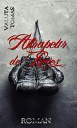 Attrapeur de Rêves - Ein Kampf zurück ins Leben