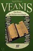 Veanis: Das Reich der Bücherverschlinger