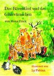 Das Bärenkind und das Glühwürmchen: Mit Illustrationen von Ly Fabian