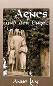 Agnes und der Engel