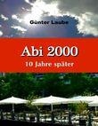 Abi 2000 - 10 Jahre später