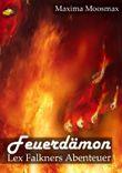Feuerdämon: Lex Falkners erstes Abenteuer