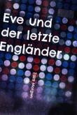 Eve und der letzte Engländer