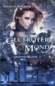 Undying Blood 1 - Glutroter Mond