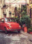 Treffpunkt Rom: Eine Reisegeschichte aus dem Sommer 1964.