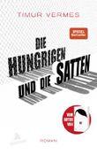 Die Hungrigen und die Satten