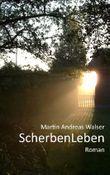 ScherbenLeben