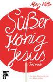 Süßer König Jesus