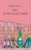 Miss Ich-Bin-Nicht-Verliebt