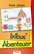 Ixibus' Abenteuer