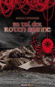 Im Tal der roten Spinne