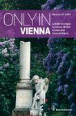 Only in Vienna
