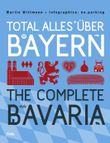 Total alles über Bayern / The Complete Bavaria