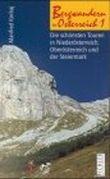 Die schönsten Touren in Niederösterreich, Oberösterreich und der Steiermark
