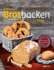 Schnelles Brotbacken für Eilige