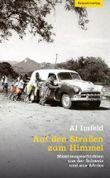 Auf den Straßen zum Himmel: Missionsgeschichten aus der Schweiz und aus Afrika