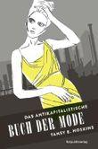 Das antikapitalistische Buch der Mode