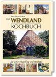 Das Wendland-Kochbuch
