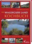 Das Waldecker Land Kochbuch