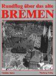Bremen - Historische Luftbilder