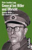 General bei Hitler und Ulbricht