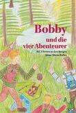 Bobby und die vier Abenteurer - Ferien in den Bergen