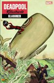 Deadpool: Killustrierte Klassiker