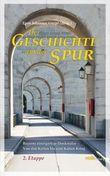 Bayerns einzigartige Denkmäler - Von den Kelten bis zum Kalten Krieg