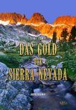 Das Gold der Sierra Nevada