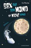 Sex auf dem Mond ist nicht genug