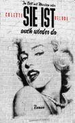 Im Bett mit Marilyn – oder: Sie ist auch wieder da
