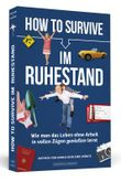 How to Survive im Ruhestand