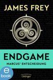 Endgame - Marcus' Entscheidung