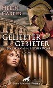 Geliebter Gebieter - Eine Sklavin im Zeichen Roms | Erotischer Roman