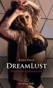 DreamLust | 12 Erotische Stories