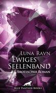 Ewiges Seelenband | Erotischer Roman