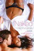 Naked - Hemmungslose Spiele