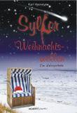 Sylter Weihnachtswellen. Eine Liebesgeschichte
