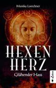 Hexenherz. Glühender Hass