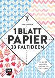 1 Blatt Papier – 33 Faltideen