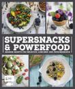 Supersnacks und Powerfood