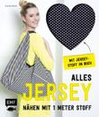 Alles Jersey – Nähen mit 1 Meter Stoff
