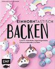 """Buch in der Ähnliche Bücher wie """"Das magische Einhorn-Backbuch"""" - Wer dieses Buch mag, mag auch... Liste"""
