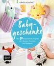 Nähen Kompakt – Babygeschenke